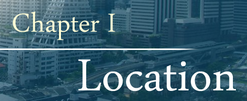 Chapter 1: Location, บ้าน คอนโด ทาวน์เฮาส์
